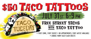Taco Tuesday at Studio 21 Tattoo