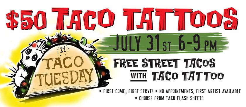 Taco Tuesday at Studio 21 Tattoo